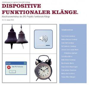 Dispositive Funktionaler Klänge (14. & 15. Januar 2015)