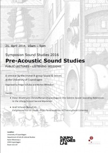 Pre-Acoustic Sound Studies 2016